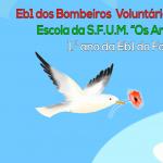 """Comemorações 25 abril –  EB1 dos Bombeiros, escola da S.F.U.M. """"Os Amarelos"""" e 1º ano da EB1 do Fojo"""